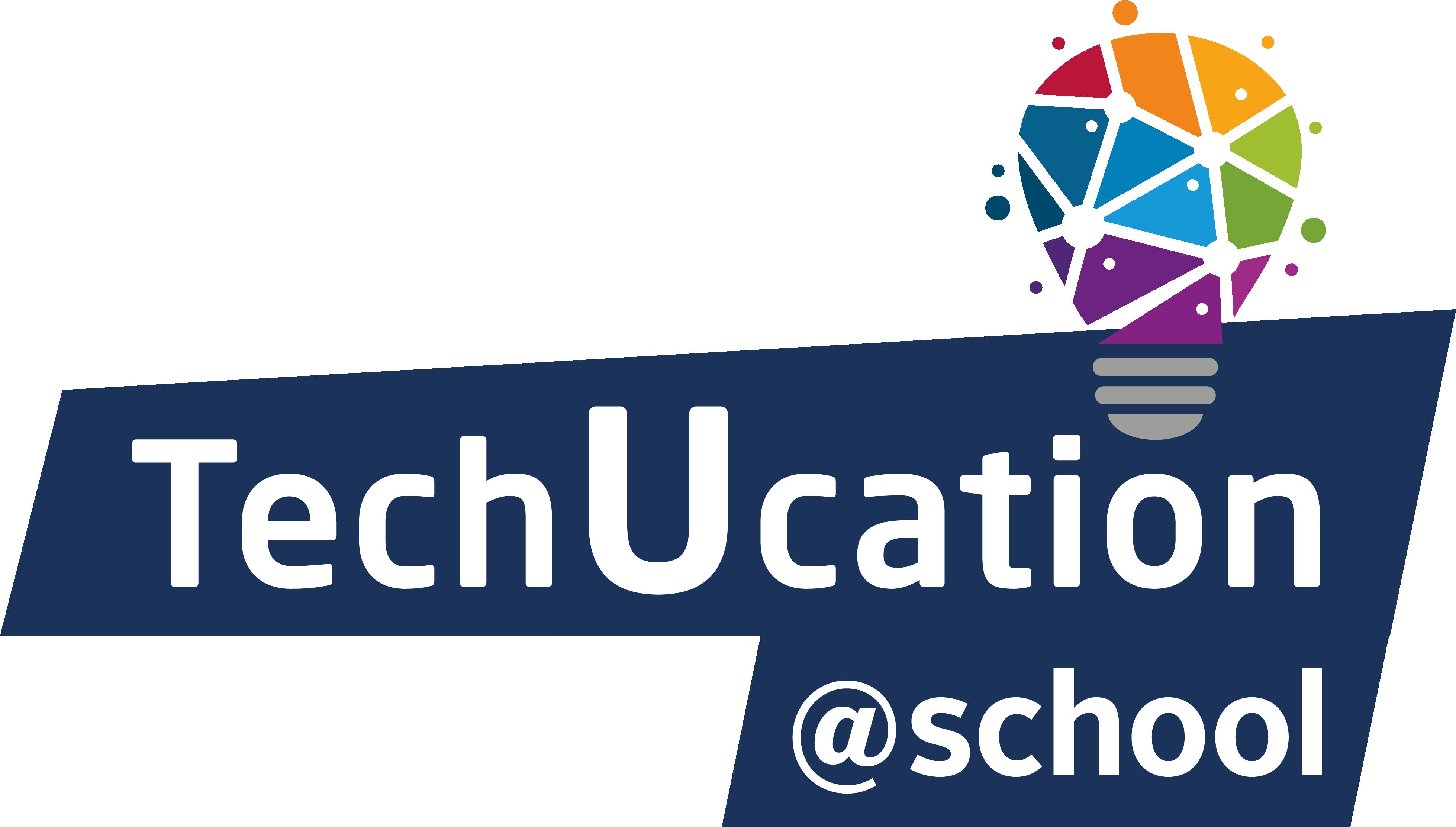 TechUcation@school – Lernen. Neu. Entdecken.